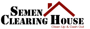 Semen Clearing House | Clean Up and Cash Out